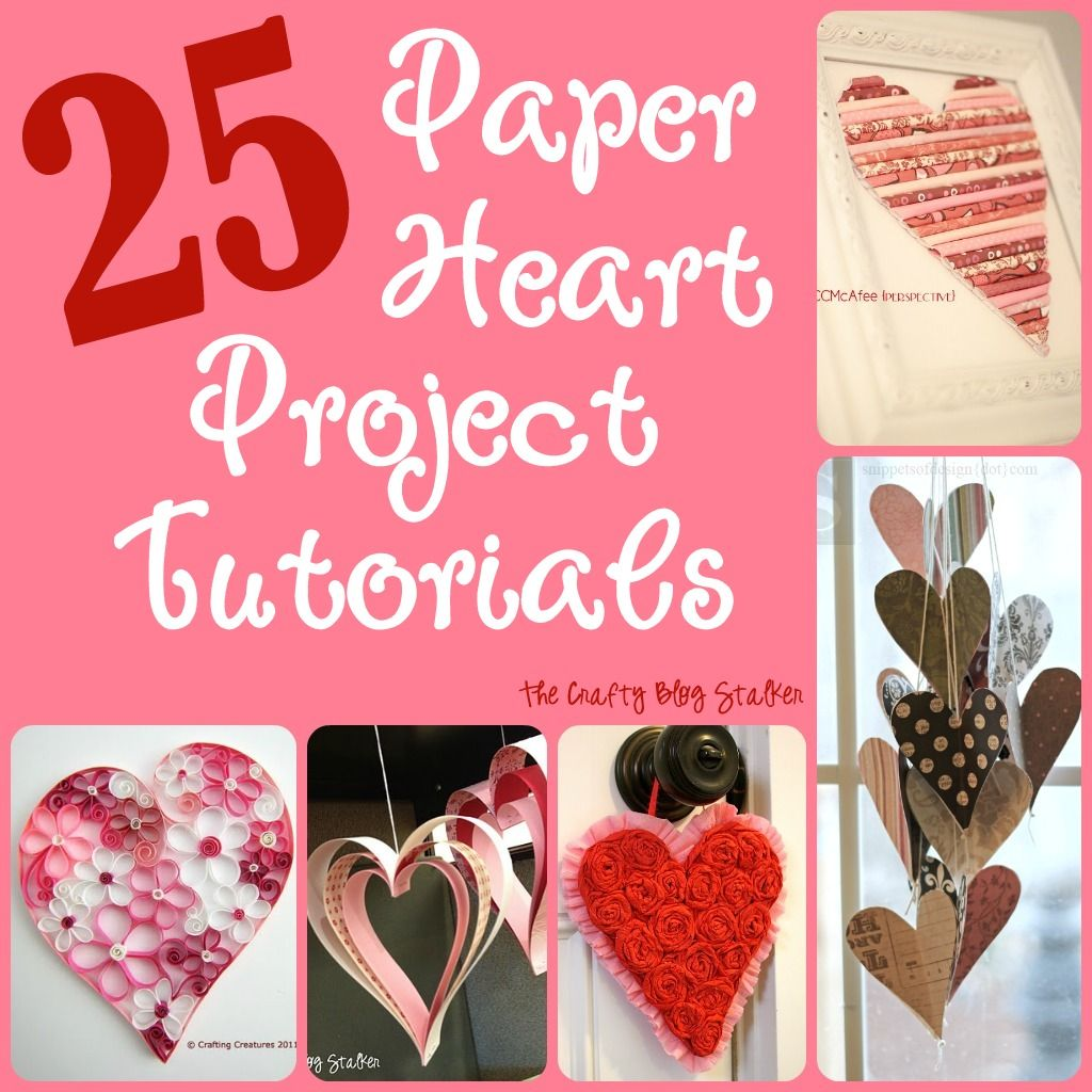 25 easy paper heart projects paper hearts tutorials and for Easy heart crafts
