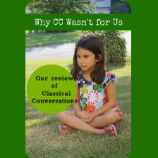 Why Classical Conversations doesn't work for us - Our Homeschool Year in Review - Nurturing Learning