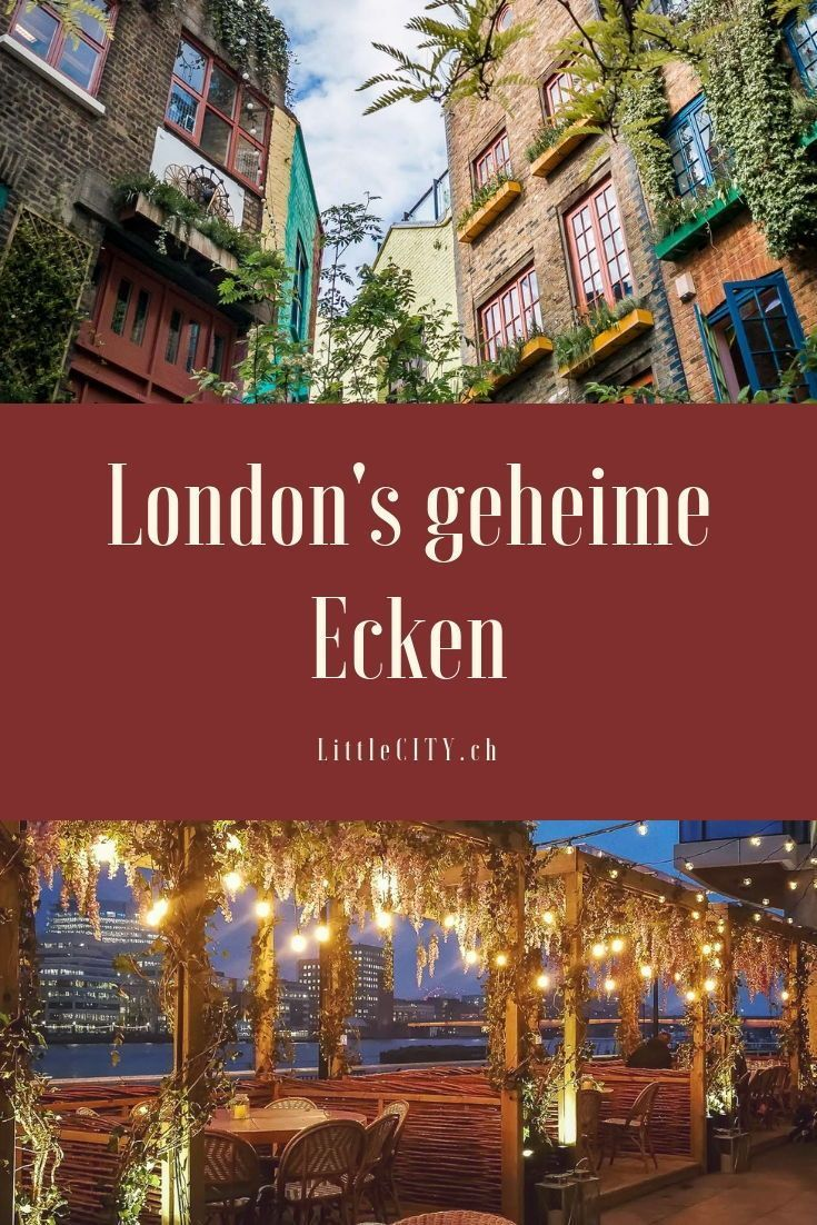 London Insidertipps: 16 geheime Ecken die nicht jeder kennt