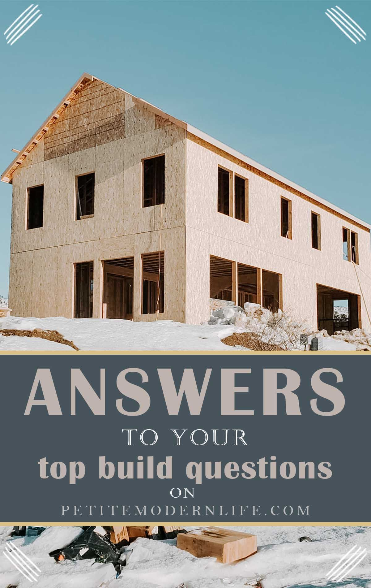 Answers to your build questions Petite Modern Life
