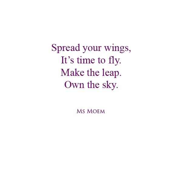 Poem About Life   Own The Sky   Ms Moem   Poems. Life. Etc.