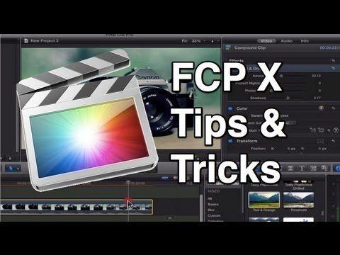 Final Cut Pro X Tips and Tricks   Final Cut Pro X ...