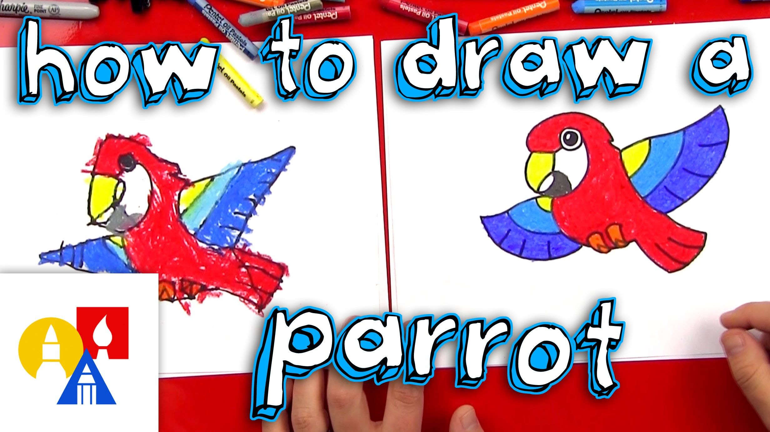 Learn How To Draw A Cartoon Parrot This Activity Is Meant For Younger Artists We Tried To Keep This Lesson Art For Kids Hub Parrots Art Art Lessons For Kids