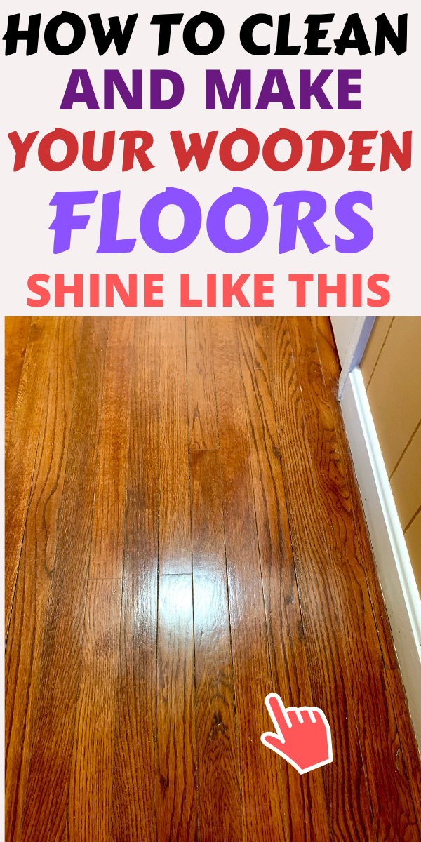 How To Really Make Your Hardwood Floors Shine Like Crazy In 2020 Floor Cleaning Solution Household Cleaning Tips Cleaning Wood Floors