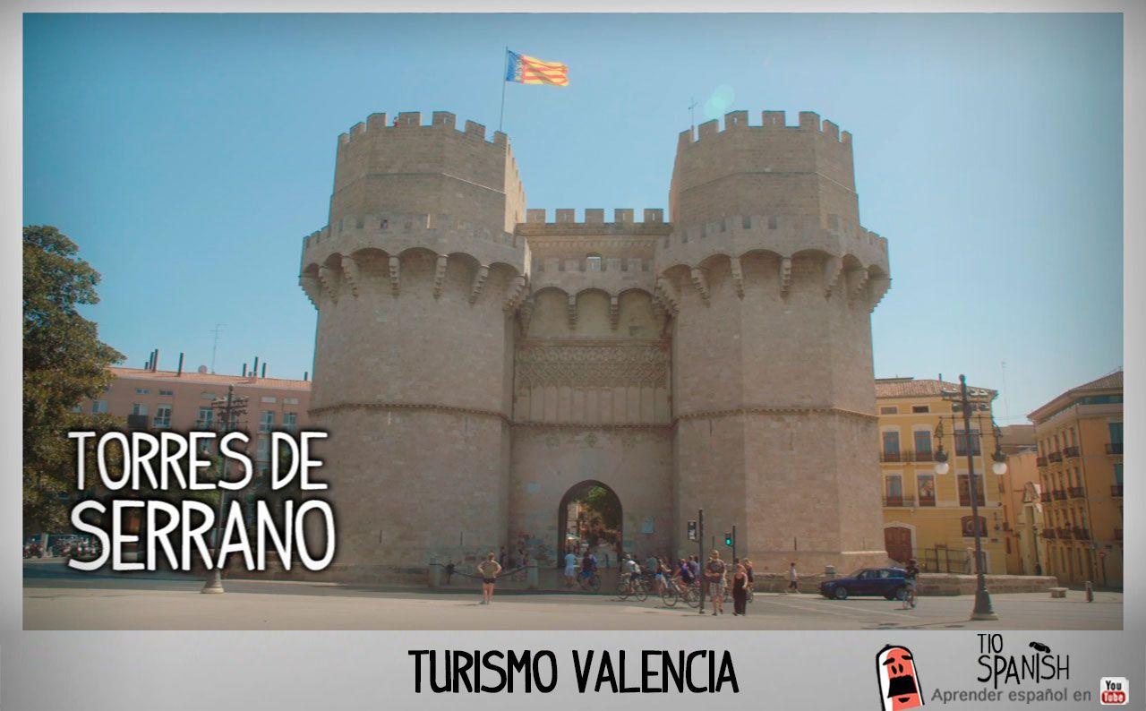 Las torres de serrano lugares turisticos de valencia que for Lugares turisticos para visitar en espana
