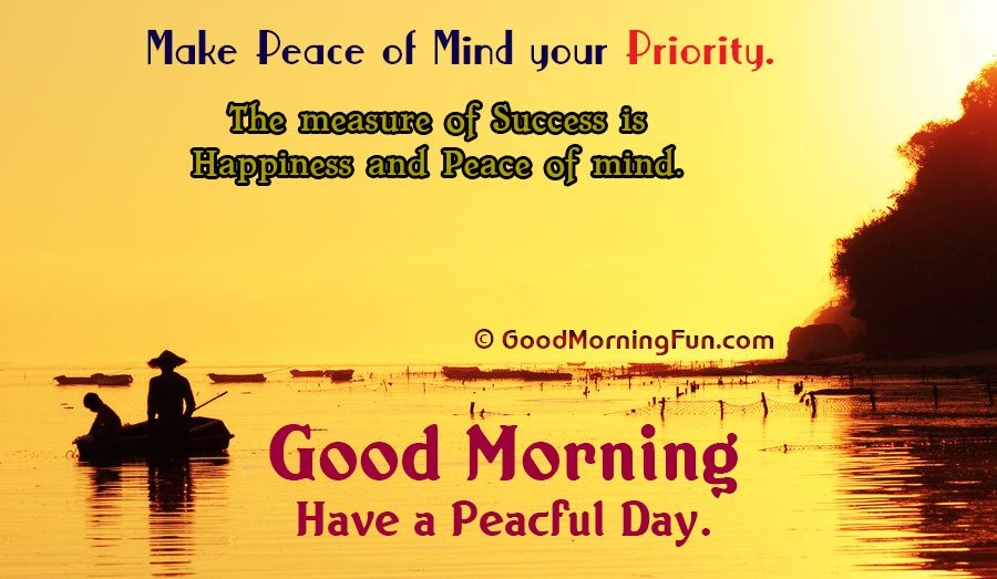 Peaceful Morning Peace Of Mind Inspirational Quote Good Morning Quotes Good Morning Inspiration Morning Quotes