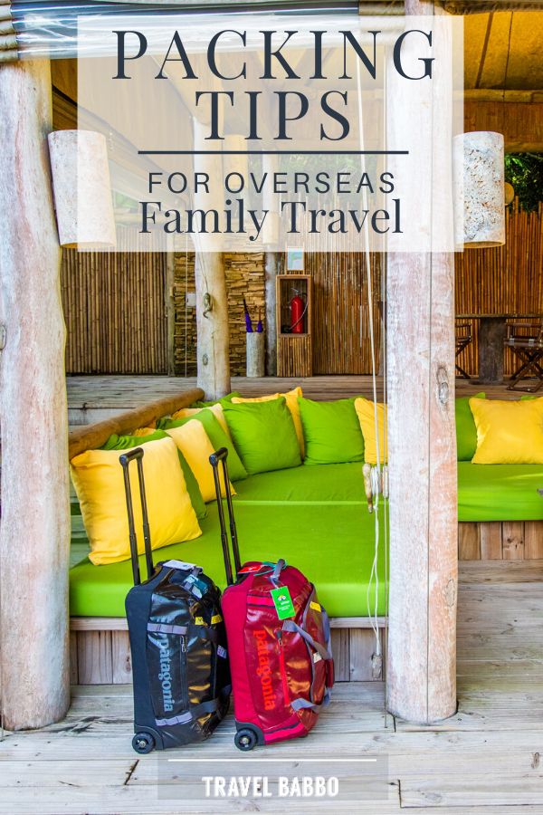 Packing Tips for Overseas Family Travel