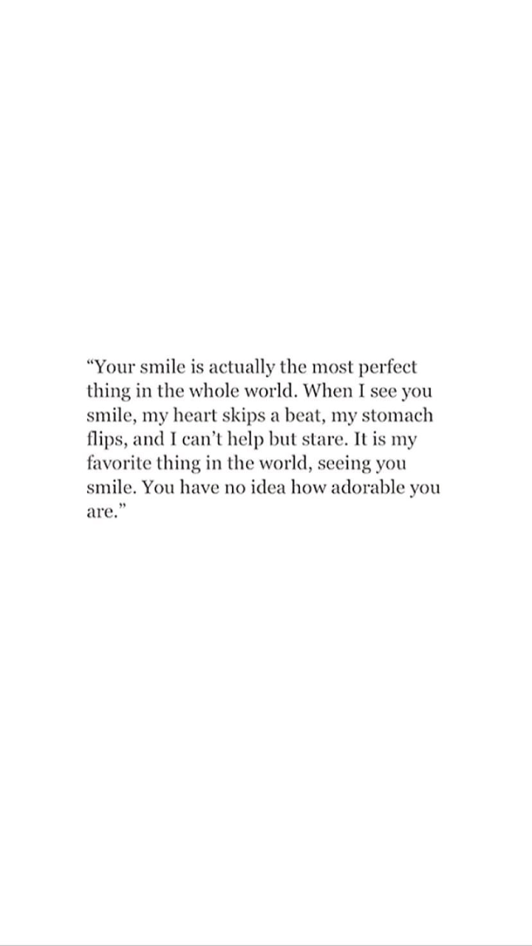 Especially when it catches you off guard. You have the most incredible smile babe. I love you Michael