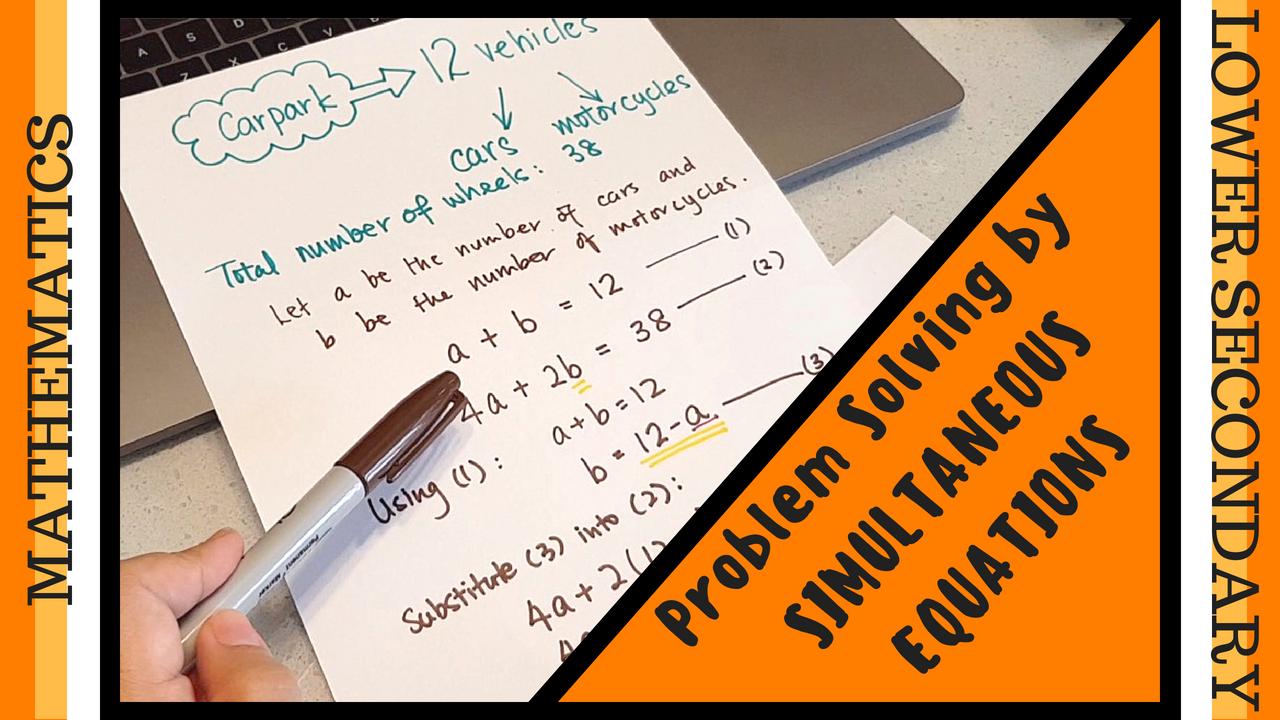 Solving Mathematics Word Problem Using Simultaneous Equations Lower Secondary Mathematics Algebra Education Math Word Problems Simultaneous Equations [ 720 x 1280 Pixel ]