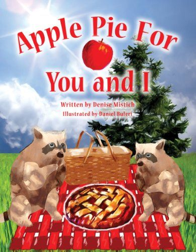 "Books Direct: ""Apple Pie for You and I"" by Denise Mistich - GIVEAWAY"