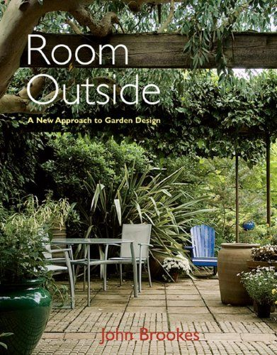 room outside a new approach to garden design by john brookes 2007 - Garden Design John Brookes