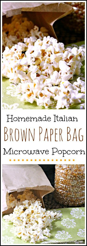 Homemade Italian Brown Paper Bag Microwave Popcorn - Easy homemade microwave popcorn ready in just a few minutes! SnappyGourmet.com