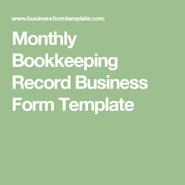 Monthly Bookkeeping Record Business Form Template  Business