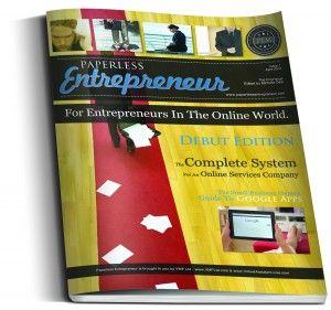 The Paperless Entrepreneur (FREE Magazine) is now Live! http://www.PaperlessEntrepreneur.com