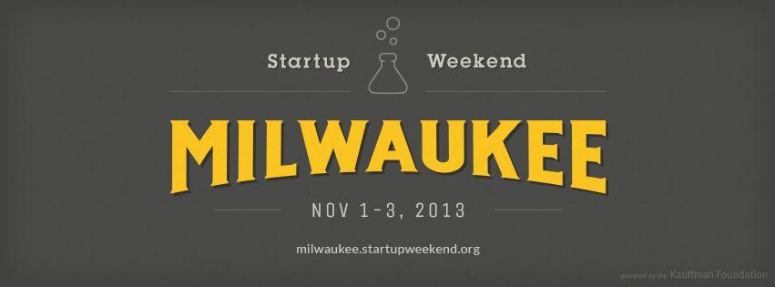Startup Weekend Milwaukee 2013