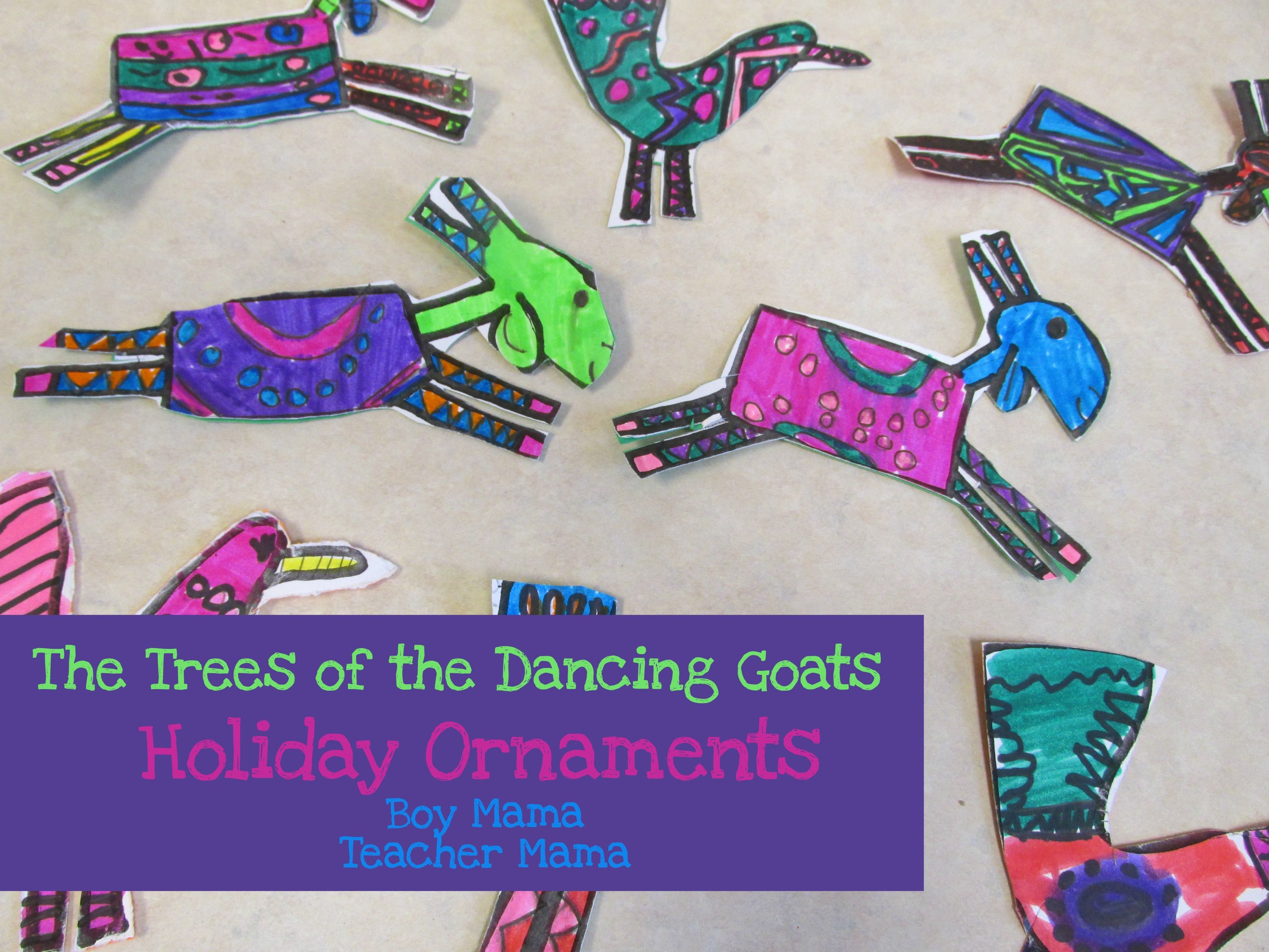 Teacher Mama The Trees Of The Dancing Goats Holiday Ornaments