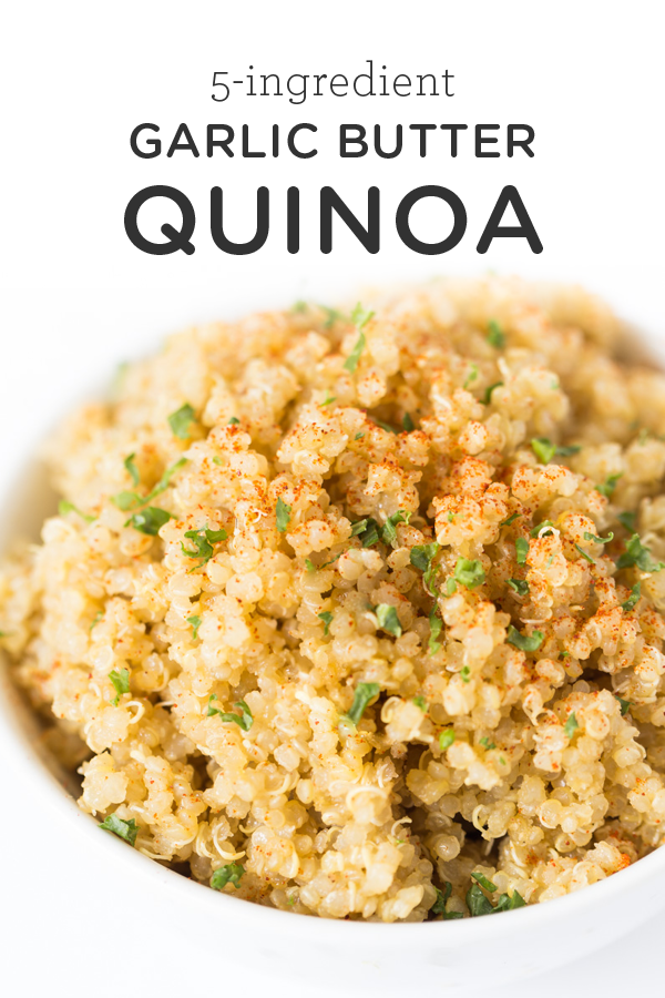 5-Ingredient Garlic Butter Quinoa -  This delicious garlic butter quinoa recipe is one of the easie