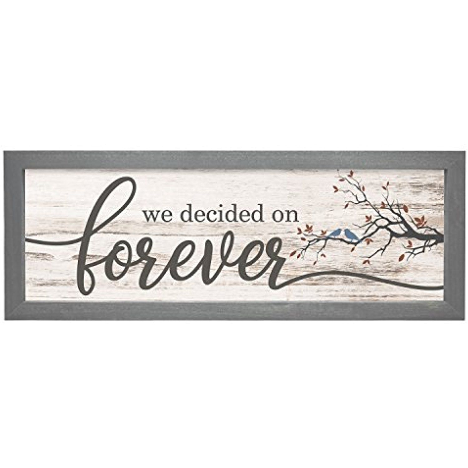 We Decided On Forever White Rustic Wood Wall Sign 6x18 (Gray Frame ...