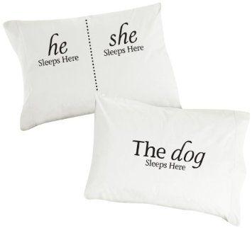 """He Sleeps Here, She Sleeps Here, The Dog Sleeps Here"" Pillowcase, White, Set of 2"