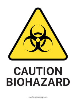 Download This Printable Biological Hazard Sign In A Pdf Format For Warning People Of Dangerous Substances Cautio Hazard Sign Biological Hazard Printable Signs
