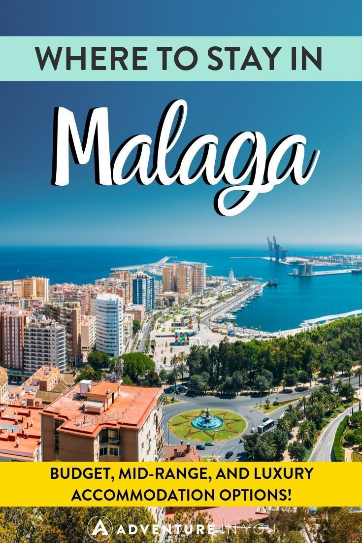 Where To Stay In Malaga Neighborhood Guide Top Accommodation