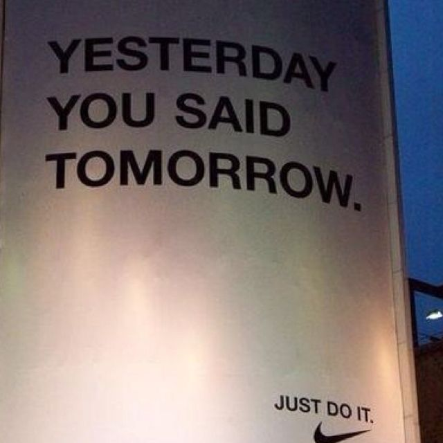 Just Do It! Story of my workout life!