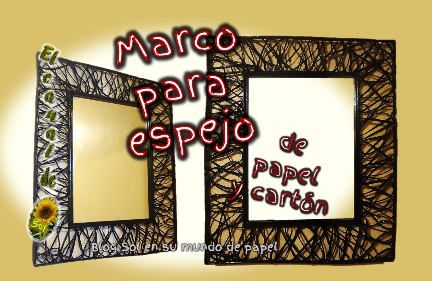Marco para espejo de papel y cart n mirror frame for Marcos para espejos artesanales