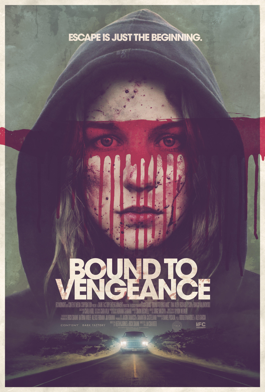 Bound to vengeance 2015 horror thriller movie