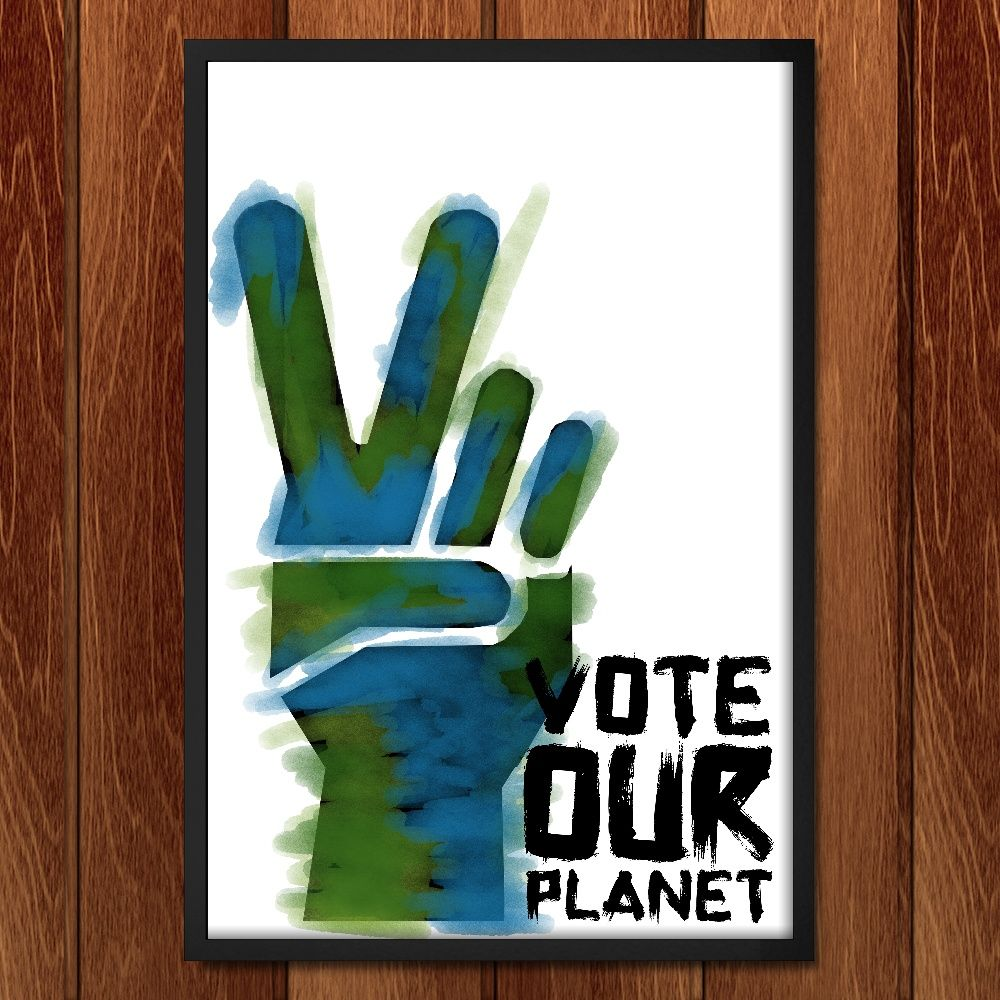 Print - Vote Our Planet 4 By Jenny Jones