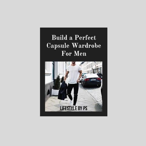 Capsule Wardrobe For Men eBook - LIFESTYLE BY PS