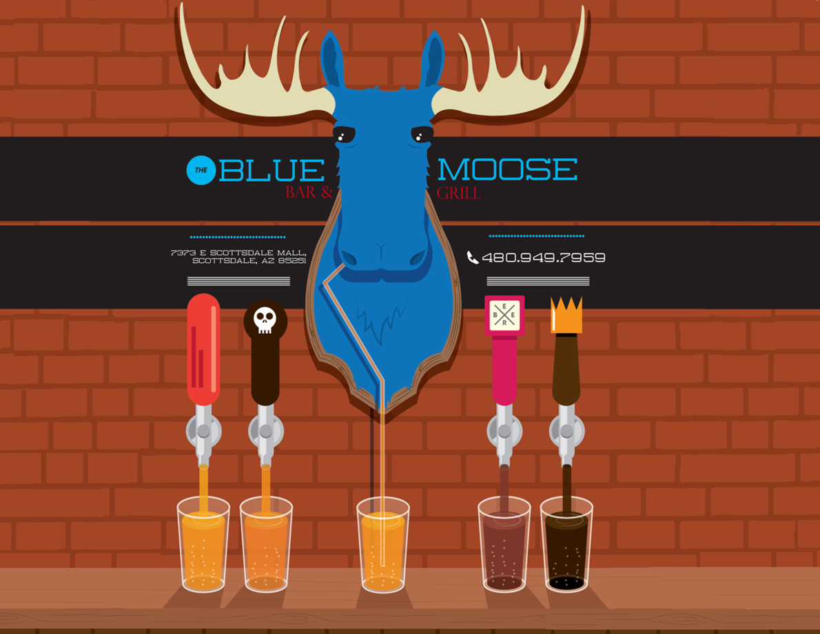 Welcome To The Blue Moose Bar Amp Grill Scottsdale Az Old Town Scottsdale Blue Moose Old Town