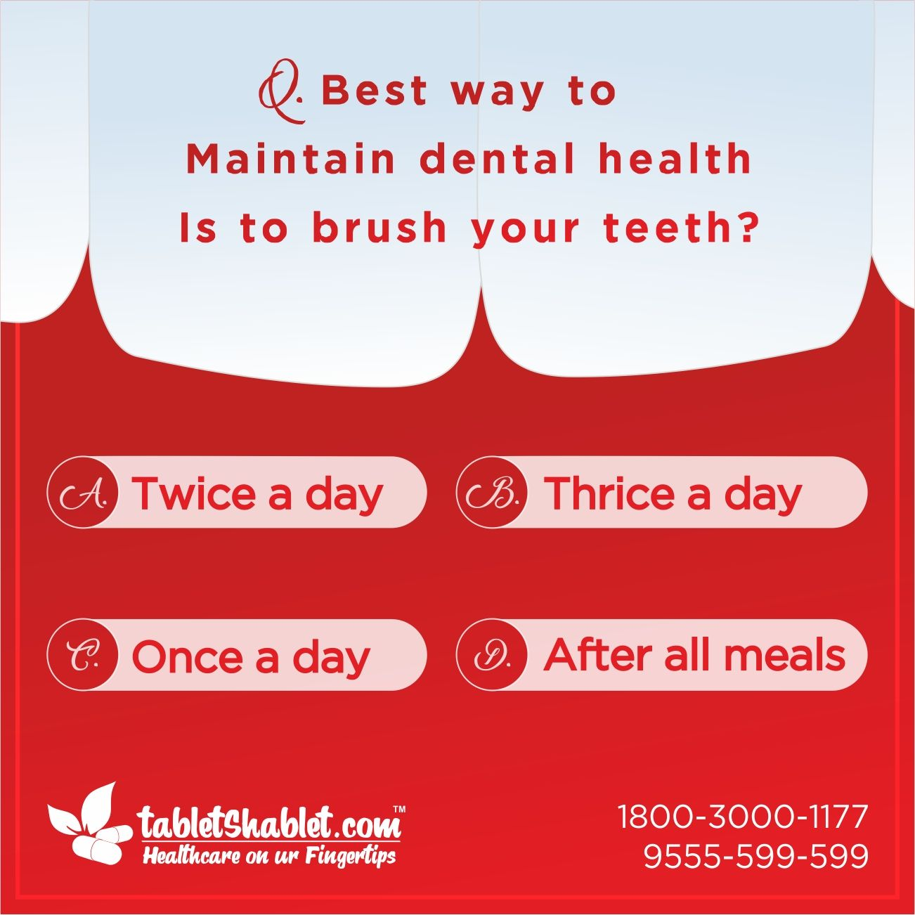 What is the best way to maintain dental health is to brush ...