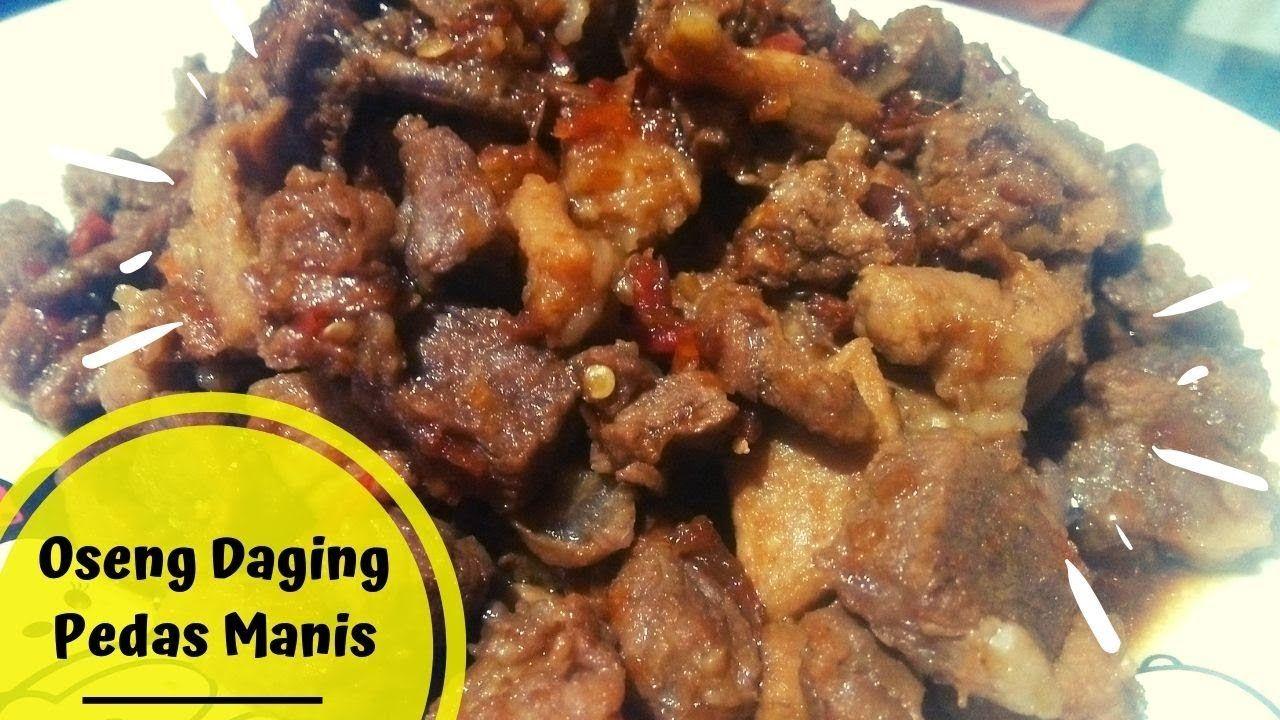 Resep Oseng Daging Pedas Manis Daging Resep