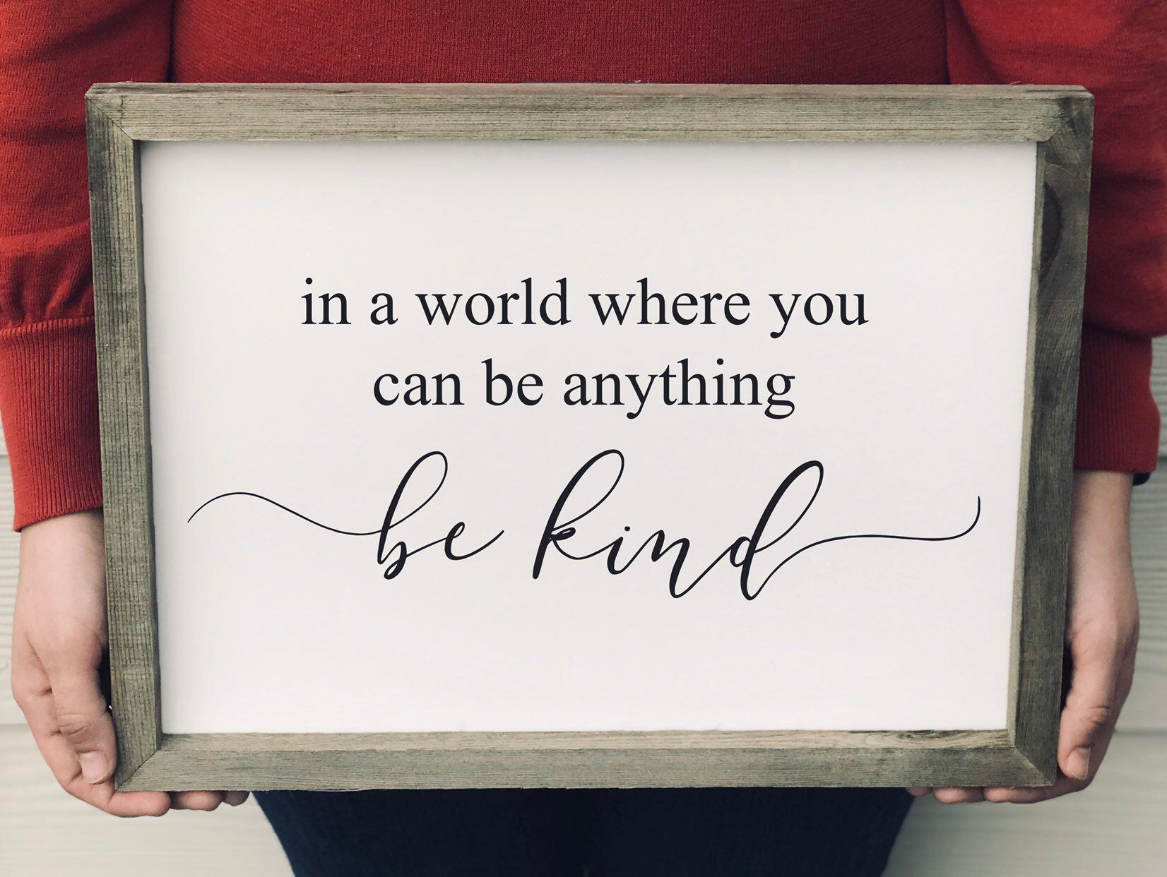 Be Kind Sign Farmhouse Style Sign Custom Made Sign