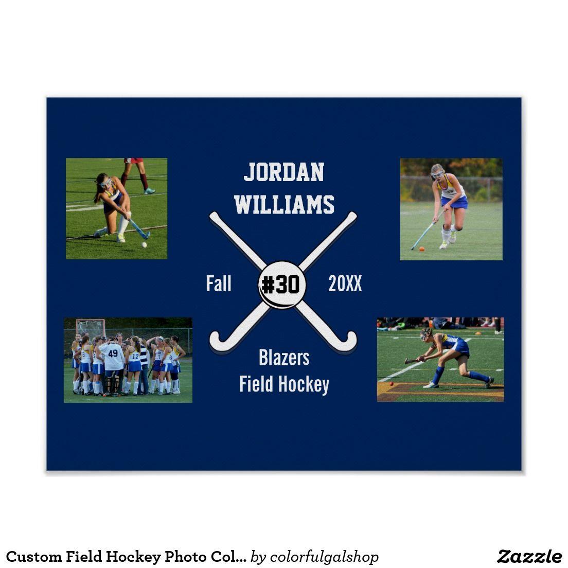 Custom Field Hockey Photo Collage Name Team Number Poster Zazzle Com Field Hockey Field Hockey Gifts Hockey