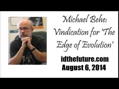 Michael Behe Vindicated! (Part 2 of 2)