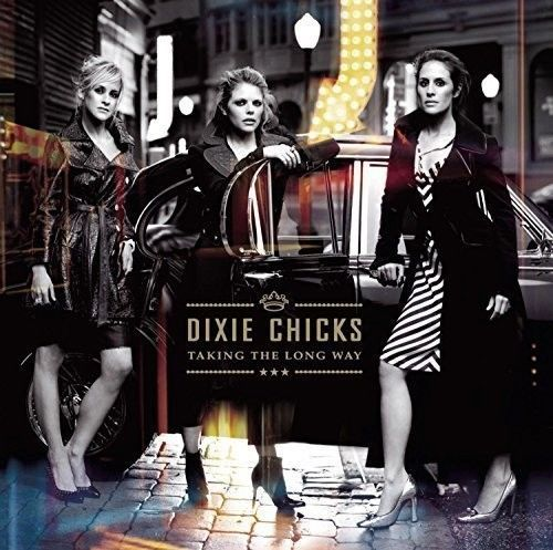 Details About Dixie Chicks Taking The Long Way New Vinyl Gatefold Lp Jacket Dixie Chicks Chicks Dixie