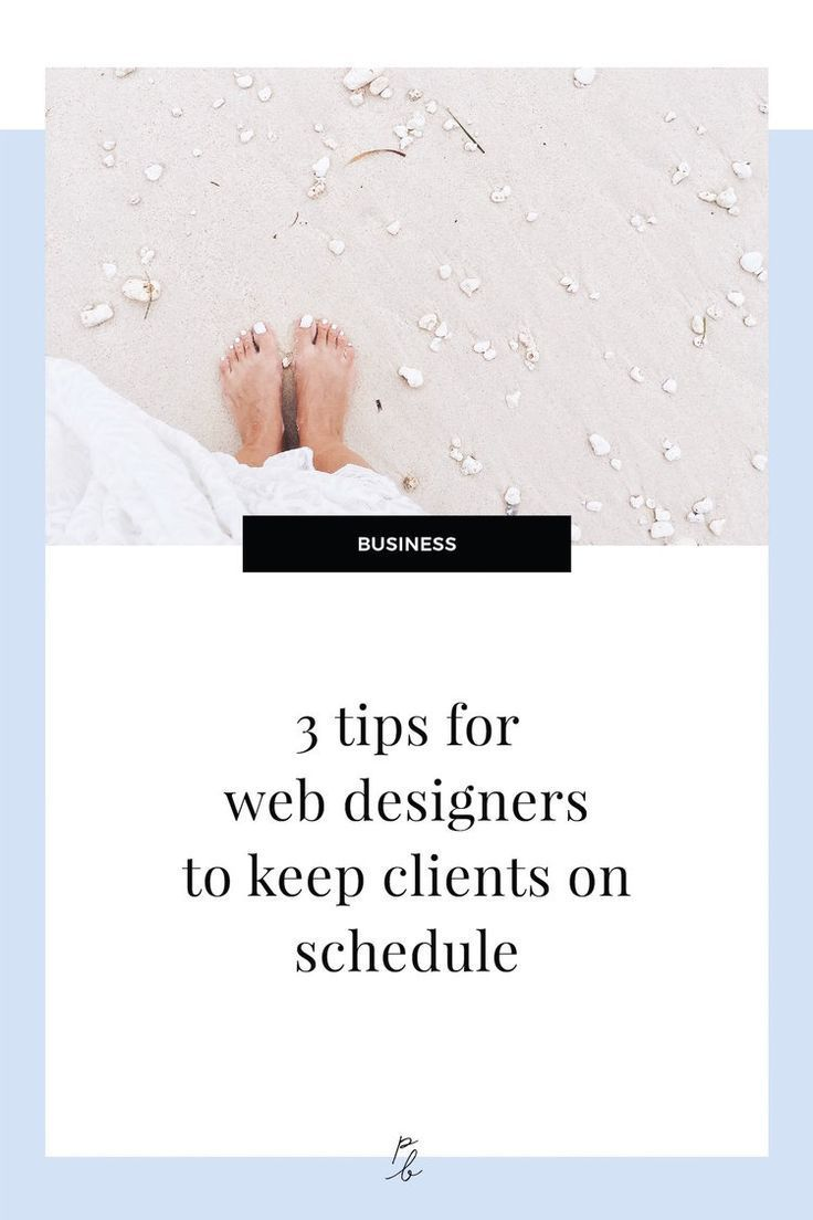 3 tips for web designers to help keep clients on schedule and meeting deadlines — Paige Brunton | Squarespace templates + Squarespace designer courses