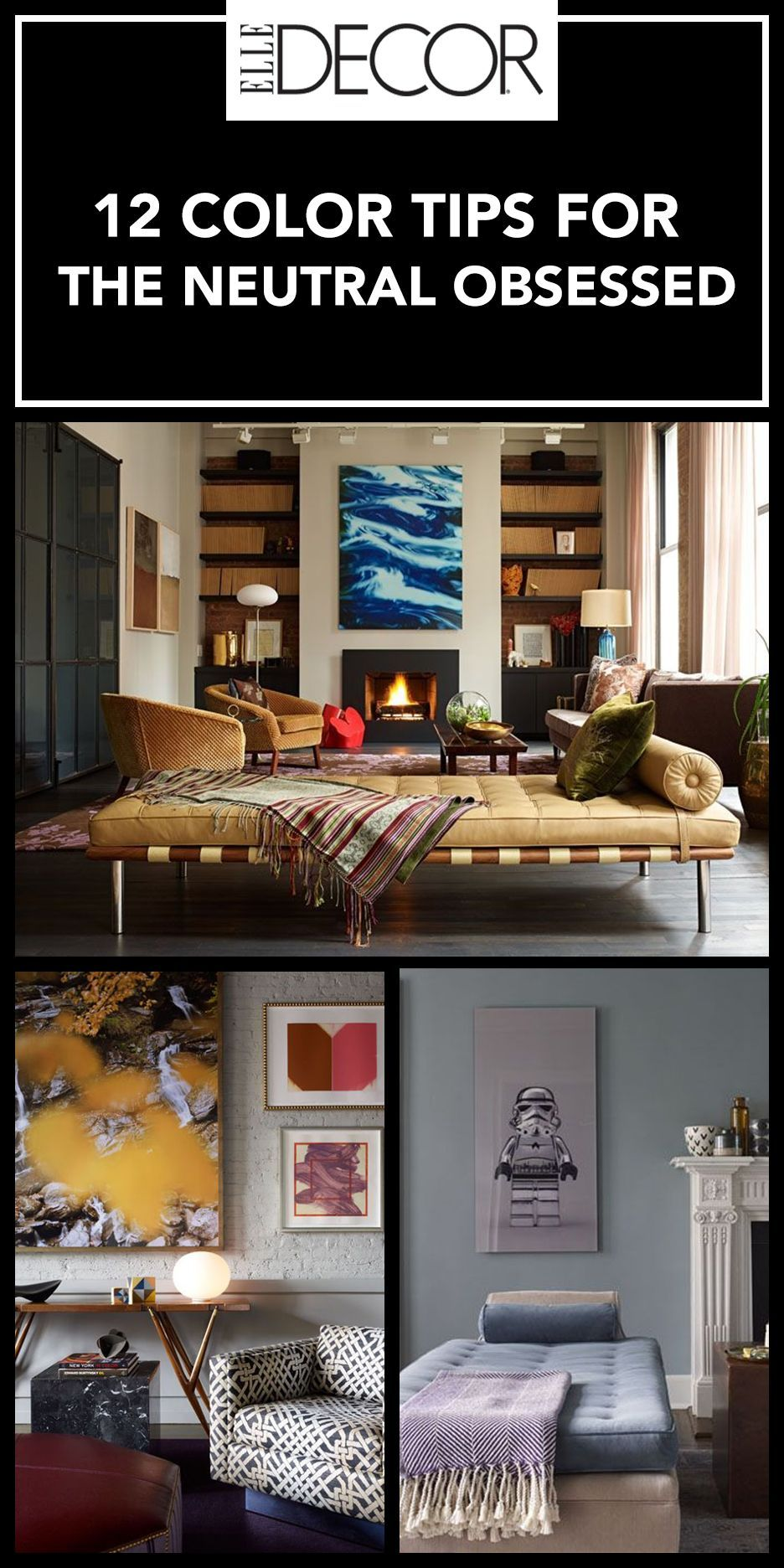 Interior Color Tips For The Neutral Obsessed Interior