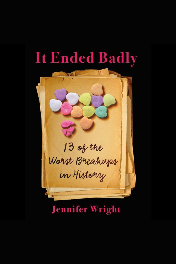 It ended badly thirteen of the worst breakups in history on scribd it ended badly thirteen of the worst breakups in history by jennifer wright plus free read feminist books pen find this pin and fandeluxe Image collections