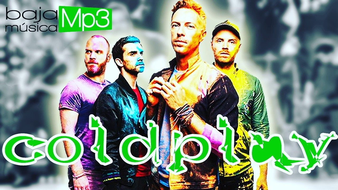 Descarga Música De Coldplay Www Youtube Com C Tridantecuervo Musica Coldplay Descarga Musica Gratis Descargar Musica Gratis Mp3