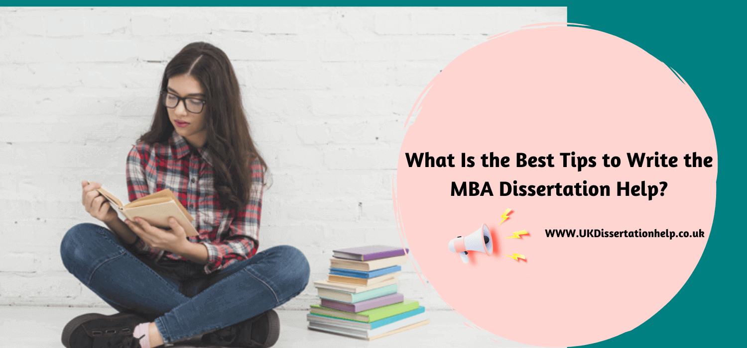 What Is The Best Tips To Write The MBA Dissertation Help? | Writing  services, Dissertation, Mba student