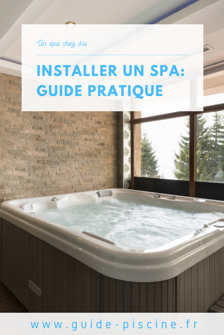 Amenagement Spa Gonflable Interieur installer un spa chez soi : guide pratique | spa à domicile