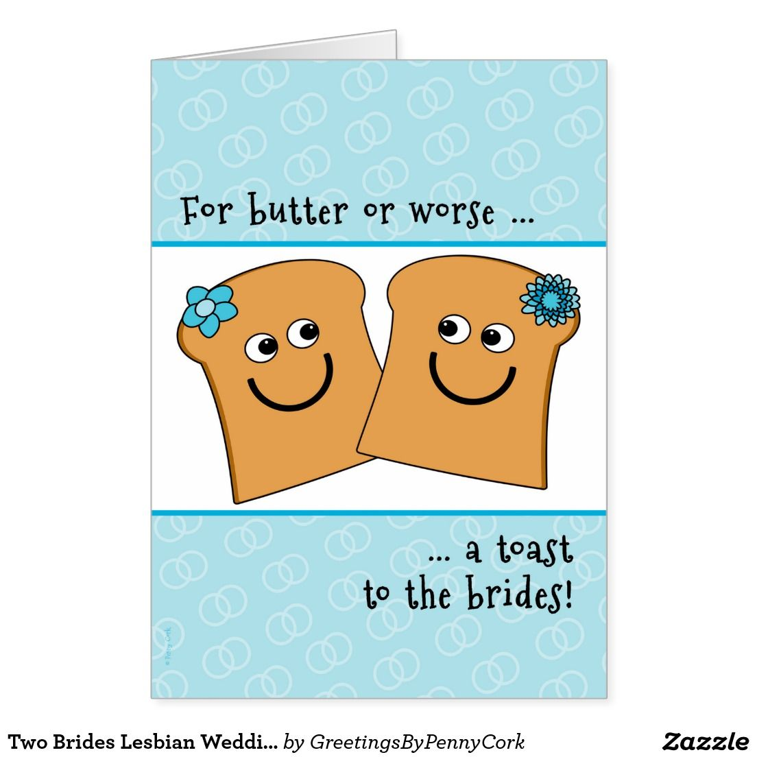 Two Brides Lesbian Wedding Congrats Funny Toast Card Romantic Cards
