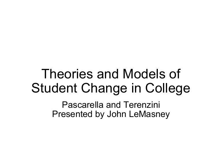 Theories And Models Of Student Change - University