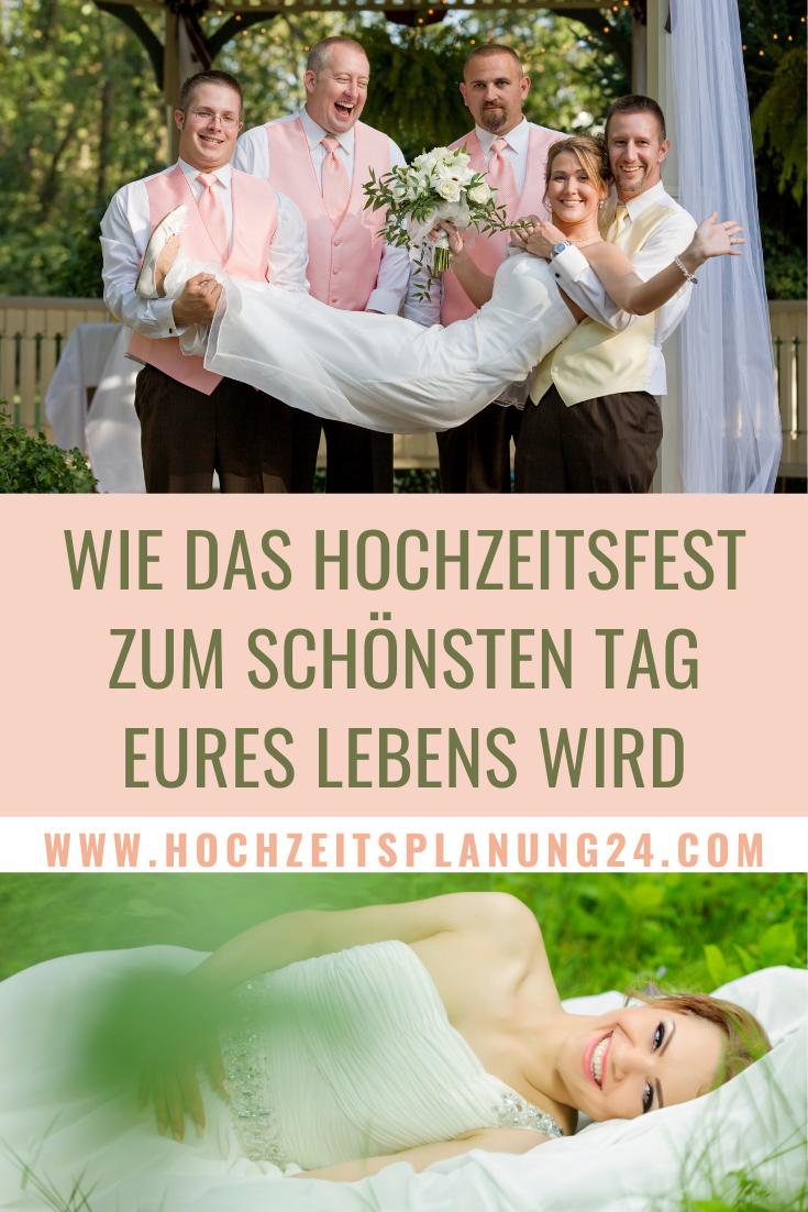 Wie Das Hochzeitsfest Zum Schonsten Tag Eures Lebens Wird Hochzeitsfest Hochzeit Hochzeitsplanung