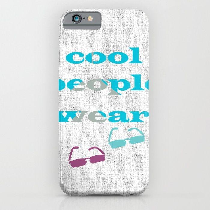 Cool People Wear IPhone & IPod Case