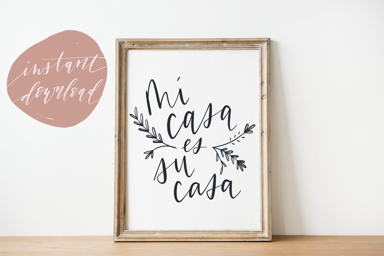 Mi Casa Es Su Casa Wall Art Print Floral Guest Room Art Etsy In 2021 Wall Art Prints Hand Lettering Art Wall Art