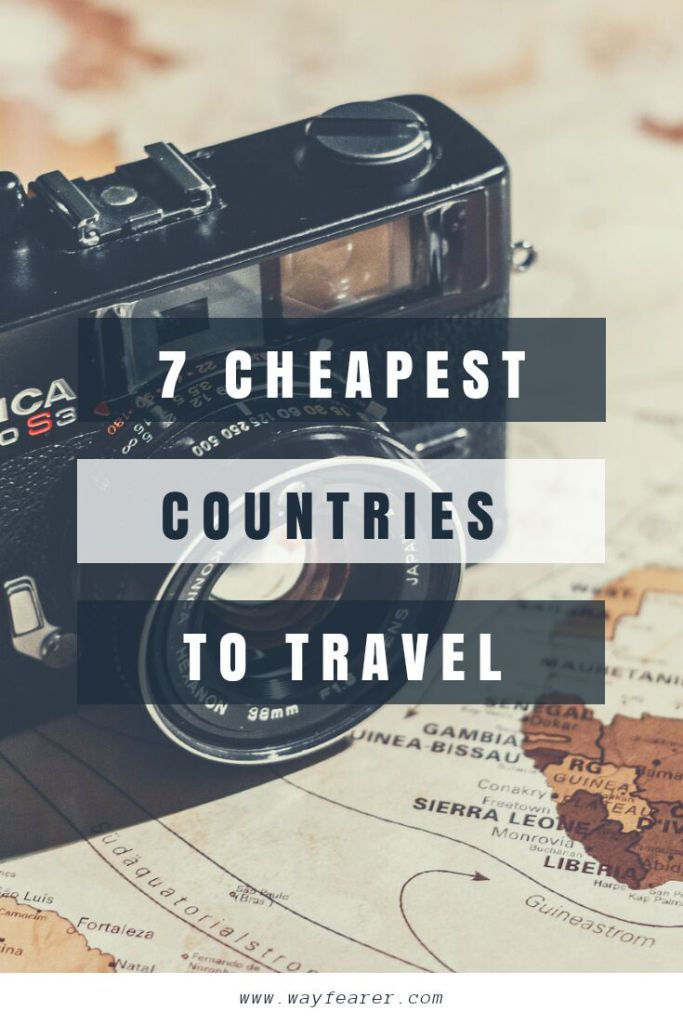 Top 7 Cheapest Countries To Visit For Budget Traveller Cheap