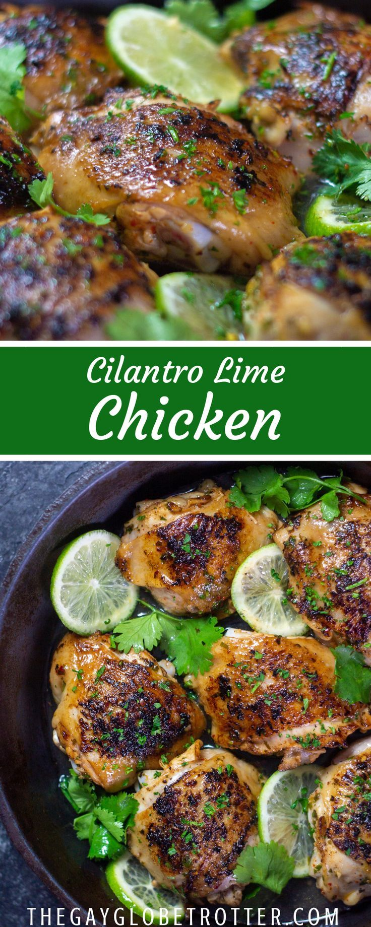 This cilantro lime chicken thigh recipe features chicken thighs or breasts in a cilantro lime marin